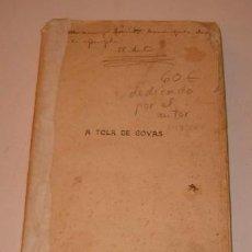 Libros antiguos: XAN PLA ZUBIRI. A TOLA DE COVAS. POEMA. (EN VERSO GALLEGO). RM73088. . Lote 54180142