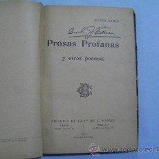 Libros antiguos: LIBRO ANTIGUO DE 1901 RUBEN DARIO PROSAS PROFANAS Y OTROS POEMAS. Lote 54232658