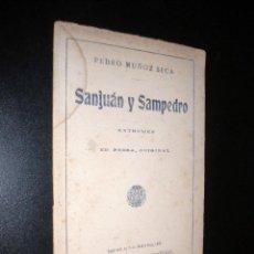 Libros antiguos: SAN JUAN Y SAN PEDRO / ENTREMES EN PROSA, ORIGINAL / PEDRO MUÑOZ SECA / 1920. Lote 54342885