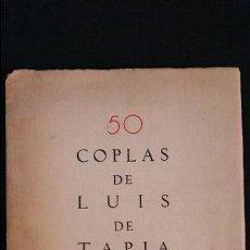 Old books - 1932 - 50 COPLAS DE LUIS DE TAPIA - HOMENAJE AL POETA DEL PUEBLO - 54761263