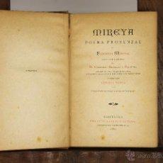 Libros antiguos: 6996 - MIREYA,POEMA PROVENZAL. FEDERICO MISTRAL. BIBLIO. ARTE Y LETRAS. 1882.. Lote 52363821