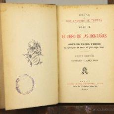 Libros antiguos: 6934 - EL LIBRO DE LAS MONTAÑAS. ANTONIO DE TRUEBA. LIB. ANTONIO ROMERO. 1909.. Lote 51945583