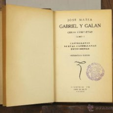 Libros antiguos: 6935 - OBRAS COMPLETAS TOMOS I Y II(VER DESCRIP). GABRIEL Y GALAN. LIB. FE. S/F.. Lote 51947241
