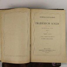 Libros antiguos: 5385- POESIAS CATALANAS DE FREDERICH SOLER. IMP. ESPASA GERMANS. 1875.. Lote 45611332