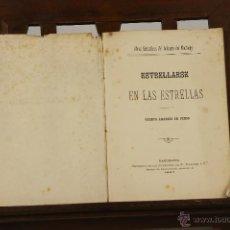 Libros antiguos: 7263 - ESTRELLARSE EN LAS ESTRELLAS. EL SOLITARIO. IMP. S. DE N. RAMIREZ Y Cª. 1887.. Lote 54874203