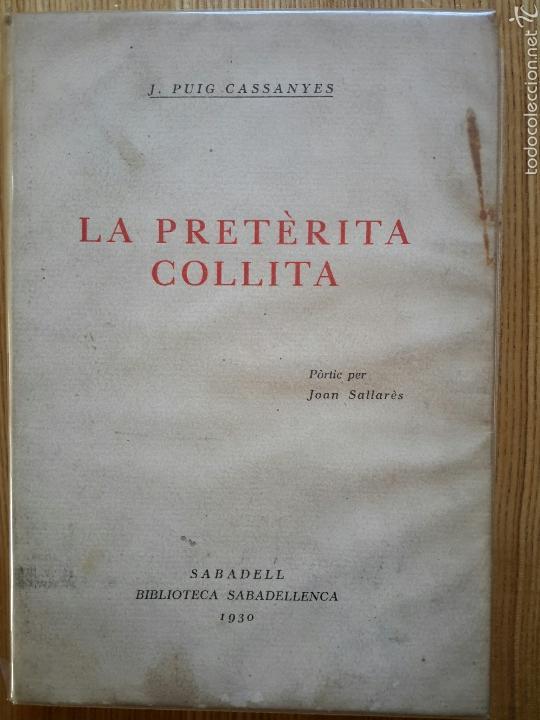 JOSEP PUIG CASSANYES. LA PRETÈRITA COLLITA. SABADELL, 1929. BIBLIOTECA SABADELLENCA, 22. (Libros antiguos (hasta 1936), raros y curiosos - Literatura - Poesía)