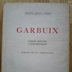 Libros antiguos: MANUEL RIBOT I SERRA. GARBUIX. SABADELL, 1925. BIBLIOTECA SABADELLENCA, 2. Lote 54876946