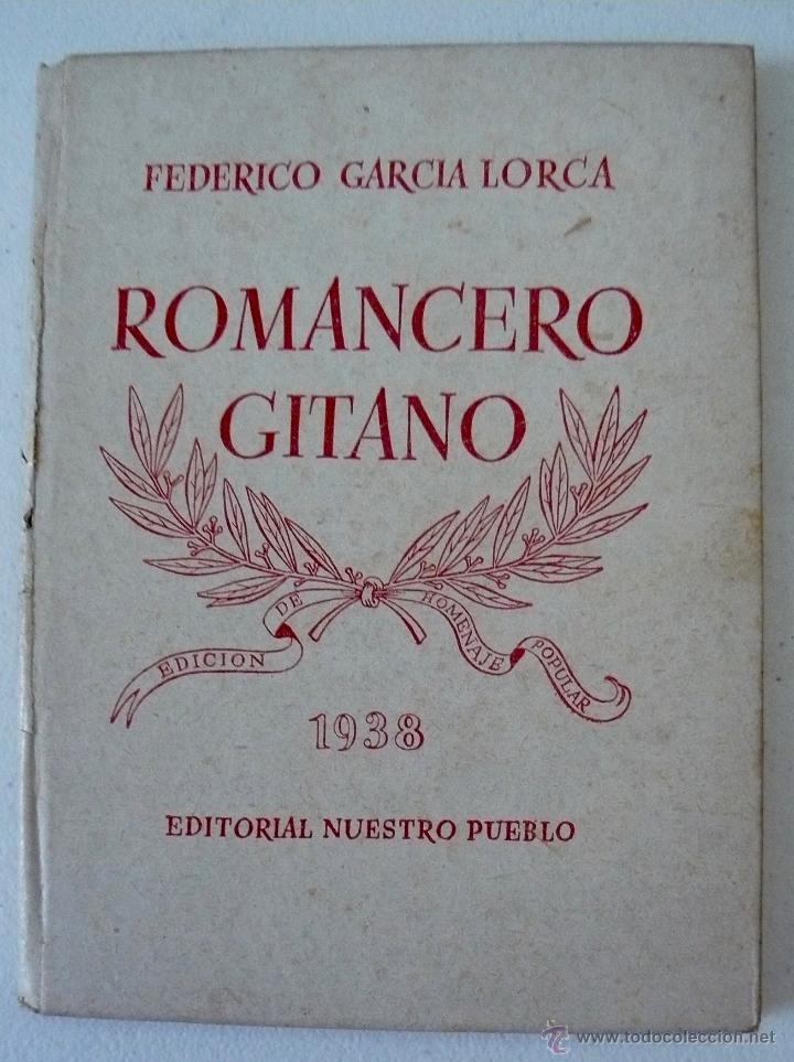FEDERICO GARCIA LORCA ROMANCERO GITANO NUESTRO PUEBLO 1938 (Libros antiguos (hasta 1936), raros y curiosos - Literatura - Poesía)