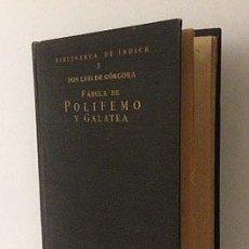 Libros antiguos: GÓNGORA : FÁBULA DE POLIFEMO Y GALATEA (1923. 1ª ED. INDICE) GENERACIÓN DEL 27 . Lote 54938301