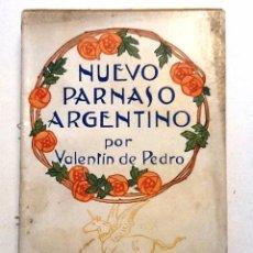 Libros antiguos: NUEVO PARNASO ARGENTINO. VALENTIN DE PEDRO. MAUCCI. Lote 135438117