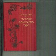 Libros antiguos: PARNASO DOMINICANO. OSVALDO BAZIL. Lote 55122326