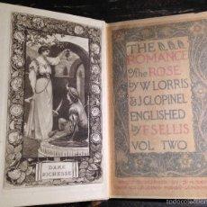 Libros antiguos: THE ROMANCE OF THE ROSE.THE TEMPLE CLASSICS - LORRIS,CLOPINEL,ELLIS F.S. 1900. Lote 55164482