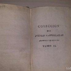 Libros antiguos: COLECCIÓN DE POESÍAS CASTELLANAS ANTERIORES AL SIGLO XV. TOMO II (1780). Lote 55419230
