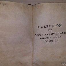 Libros antiguos: COLECCIÓN DE POESÍAS CASTELLANAS ANTERIORES AL SIGLO XV. TOMO III (1782). Lote 55423128