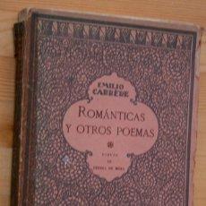 Libros antiguos: EMILIO CARRERE - ROMANTICAS Y OTROS POEMAS - BOHEMIA. Lote 55616175
