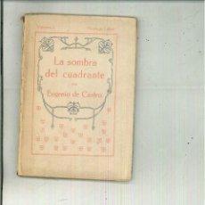 Libros antiguos: LA SOMBRA DEL CUADRANTE. EUGENIO DE CASTRO. Lote 55729959