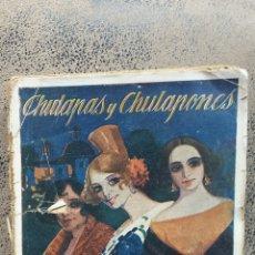Libros antiguos: CHULAPAS Y CHULAPONES- EDICIONES RENACIMIENTO- ANGEL TORRES DEL ALAMO I ANTONIO ASENJO-PRINCIPIOS SI. Lote 56080132
