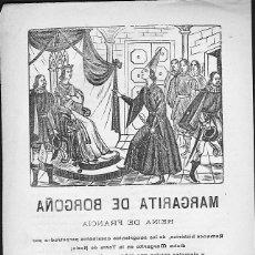 Libros antiguos: PLIEGO DE CORDEL MARGARITA DE BORGOÑA . Lote 101428888