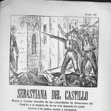 Libros antiguos: PLIEGO DE CORDEL SEBASTIANA DEL CASTILLO. Lote 56115529