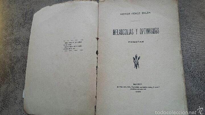 Libros antiguos: Melancolias y optimismos- Poesia-novelda- victor pérez belda- 1916 - Foto 3 - 56118170