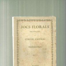 Livres anciens: 3601.-JOCS FLORALS ORGANITZATS PEL CIRCOL CATOLIC DE BADALONA ANY II. Lote 56145504