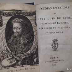 Libros antiguos: POESIAS ESCOGIDAS DE FRAY LUIS DE LEON, FRANCISCO DE LA TORRE, BERNARDO DE VALBUENA Y OTROS VARIOS. Lote 56157110