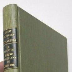 Libros antiguos: L'ATLÀNTIDA - JACINT VERDAGUER (VERSIÓN CATALANA Y CASTELLANA). Lote 56235388