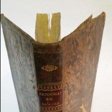 Libros antiguos: 1834 - FRANCISCO SÁNCHEZ - PRINCIPIOS DE RETÓRICA Y POÉTICA - . Lote 56392316