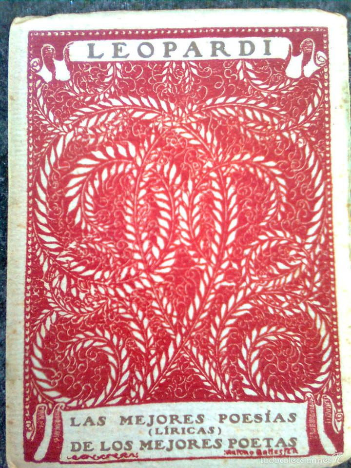 LEOPARDI, GIACOMO - LAS MEJORES POESÍAS DE LOS MEJORES POETAS 2 (ED. CERVANTES, 1934..)- ESCASO (Libros antiguos (hasta 1936), raros y curiosos - Literatura - Poesía)