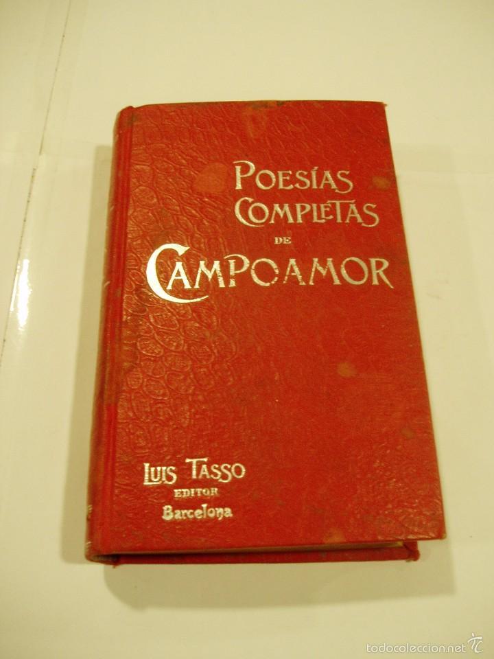 POESIAS COMPLETAS DE CAMPOAMOR.TOMOI 1900 (Libros antiguos (hasta 1936), raros y curiosos - Literatura - Poesía)