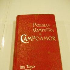 Libros antiguos: POESIAS COMPLETAS DE CAMPOAMOR.TOMOI 1900. Lote 56723126