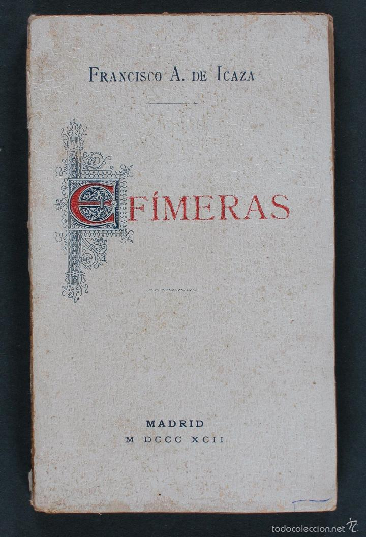 EFÍMERAS. CONFIDENCIAS. PARÁFRASIS. POEMAS ÍNTIMOS. FRANCISCO A. DE ICAZA (Libros antiguos (hasta 1936), raros y curiosos - Literatura - Poesía)