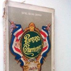 Libros antiguos: PARNASO COSTARRICENSE. 1921. RAFAEL BOLIVAR CORONADO. INTONSO. Lote 56961831