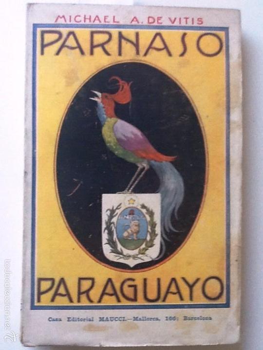PARNASO PARAGUAYO. MICHAEL A. DE VINTIS. SELECTAS COMPOSICIONES POETICAS (Libros antiguos (hasta 1936), raros y curiosos - Literatura - Poesía)