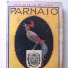 Libros antiguos: PARNASO PARAGUAYO. MICHAEL A. DE VINTIS. SELECTAS COMPOSICIONES POETICAS. Lote 56963122