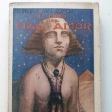 Libros antiguos: EL LIBRO DEL MAL AMOR.. POESIAS. FRANCISCO VILLAESPESA. MAUCCI . Lote 131962587