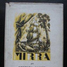 Libros antiguos: VENTURA GASSOL. MIRRA 1931. Lote 57176834