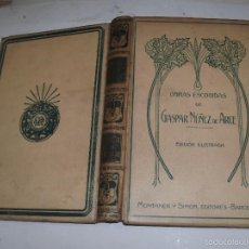 Libros antiguos: GASPAR NUÑEZ DE ARCE - OBRAS ESCOGIDAS -. Lote 57222998