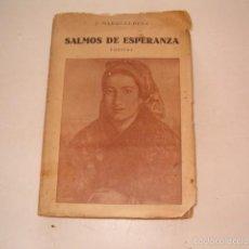 Libros antiguos: J. MARQUEZ PEÑA. SALMOS DE ESPERANZA (POESÍAS). RM75224. . Lote 57503449
