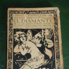 Libros antiguos: AMADO NERVO OBRAS COMPLETAS VOL.XIV EL DIAMANTE DE LA INQUIETUD,..ETC - ED.RENACIMIENTO 1927. Lote 57530440