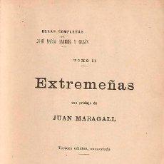 Libros antiguos: EXTREMEÑAS. GABRIEL Y GALAN. POESÍA. 3ª EDICIÓN. TOMO II SALAMANCA. 1905. . Lote 57547404