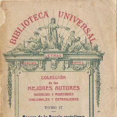 Libros antiguos: TESORO DE LA POESÍA CASTELLANA. TOMO PRIMERO. SIGLO XVI. (BIBLIOTECA UNIVERSAL, 1910). Lote 57642015