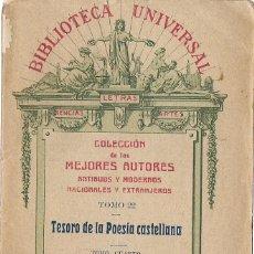 Libros antiguos: TESORO DE LA POESÍA CASTELLANA. TOMO CUARTO. SIGLO XIX. (BIBLIOTECA UNIVERSAL, 1915. Lote 57642036