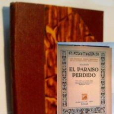 Libros antiguos: EL PARAISO PERDIDO. MILTON JOHN. 1935. Lote 57699620