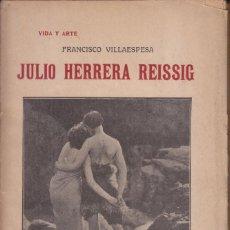Libros antiguos: FRANCISCO VILLAESPESA: JULIO HERRERA REISSIG. POESÍAS. MADRID, HELÉNICA, 1911. MODERNISMO. Lote 57756731
