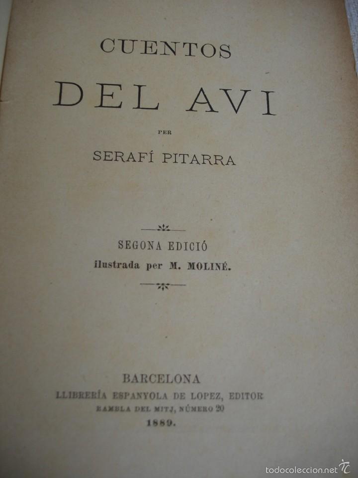 Libros antiguos: Cuentos del Avi Serafí Pitarra - Foto 2 - 57775664