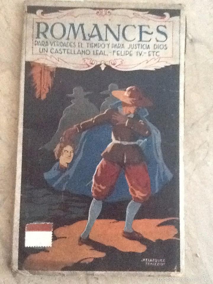 ROMANCES. PARA VERDADES EL TIEMPO Y PARA JUSTICIA DIOS. JOSE ZORRILLA. DUQUE DE RIVAS. Y OTROS (Libros antiguos (hasta 1936), raros y curiosos - Literatura - Poesía)