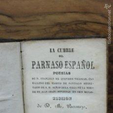 Libros antiguos: LA CUMBRE DEL PARNASO ESPAÑOL. POESÍAS. QUEVEDO. 1846.. Lote 57967438