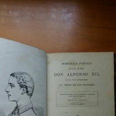 Libros antiguos: HOMENAJE POETICO A S M EL REY DON ALFONSO XII. MADRID 1875. Lote 58082322