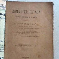 Libros antiguos: ROMANCER CATALA HISTORICH, TRADICIONAL Y DE COSTUMS. 1894. FRANCESC UBACH Y VINYETA. SEGON APLECH. Lote 58096209